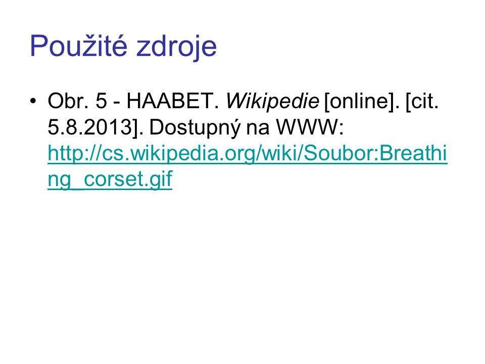 Použité zdroje Obr. 5 - HAABET. Wikipedie [online].